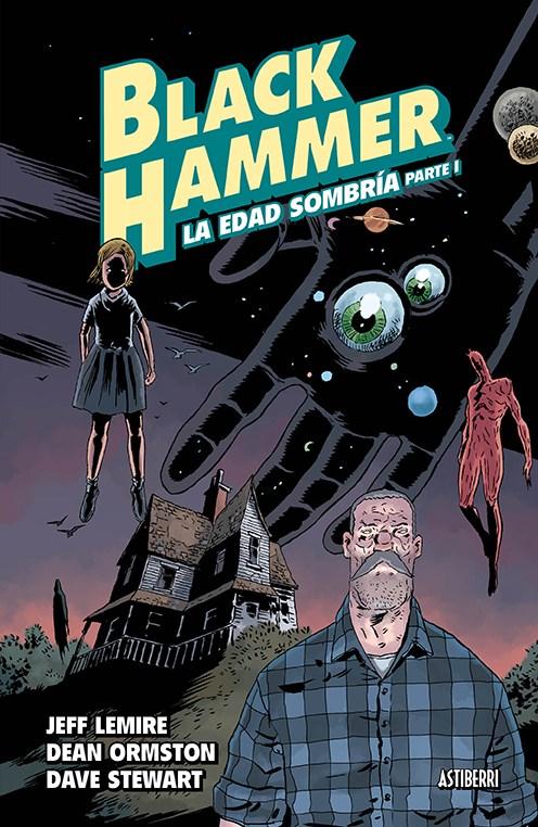Comic Black Hammer 3. La Edad Sombría. Parte 1