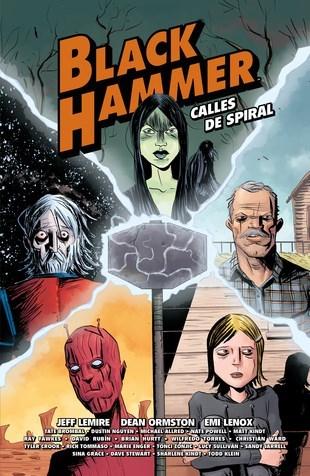 Comic Black Hammer. Calles De Spiral