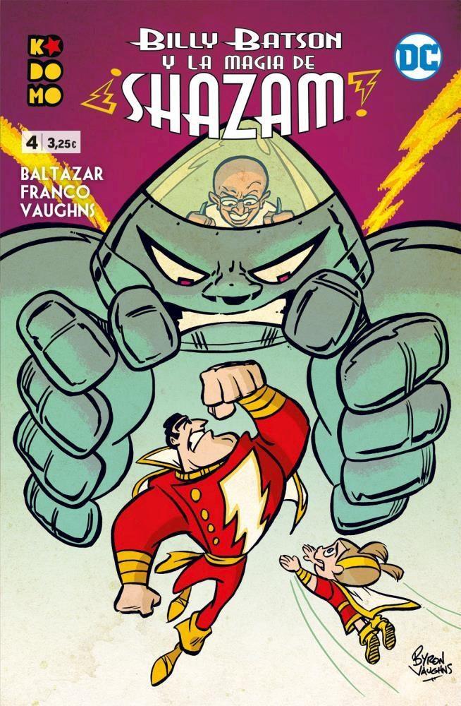 Comic Billy Batson Y La Magia De ¡Shazam! Núm. 04