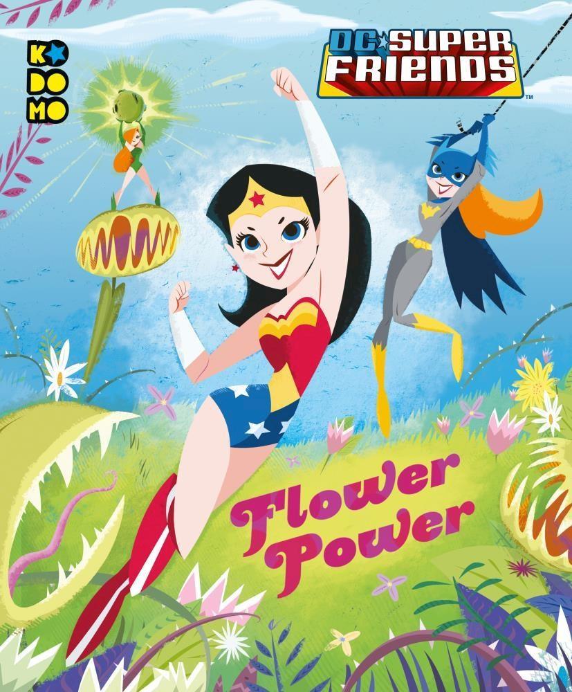 Comic Dc Super Friends: Wonder Woman Flower Power