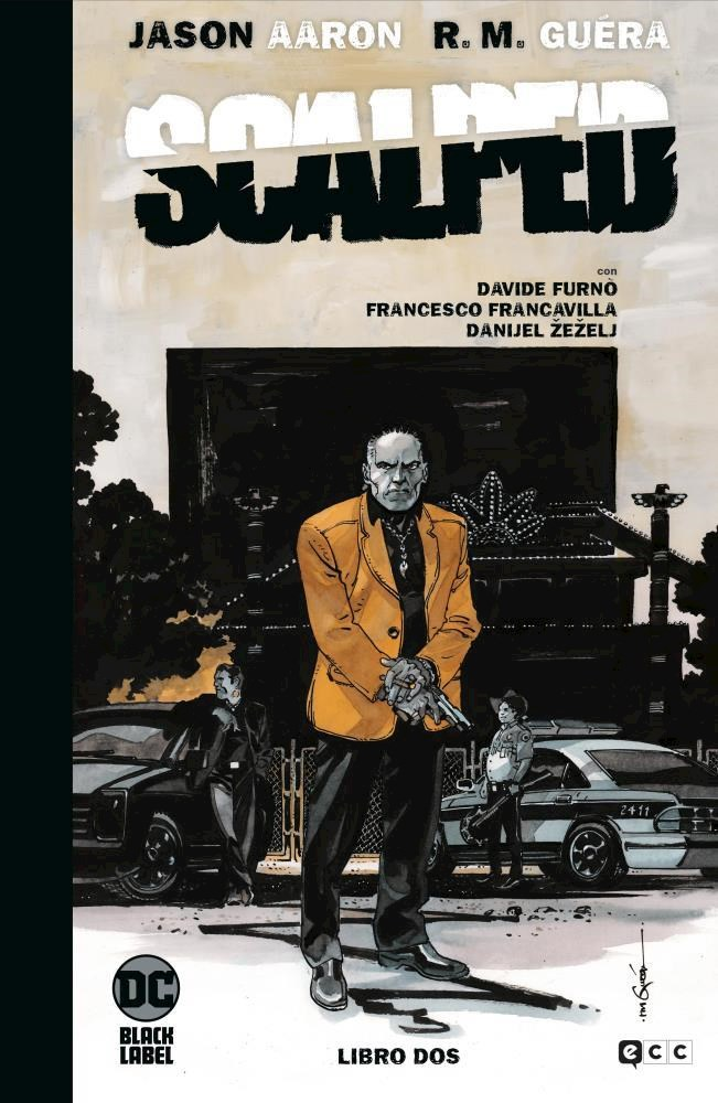 Comic Scalped: Edición Deluxe Limitada En Blanco Y Negro Vol. 2 De 3