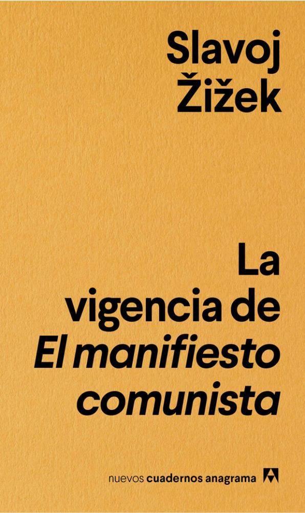 Papel Vigencia De El Manifiesto Comunista, La