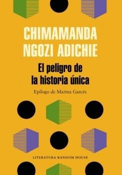 Papel Peligro De La Historia Unica, El