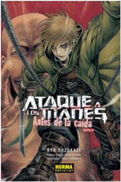 Libro Ataque A Los Titanes: Antes De La Caida (Novela)