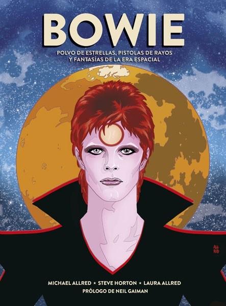 Comic Bowie: Polvo De Estrellas, Pistolas De Rayos Y Fantasías De La Era Espacial