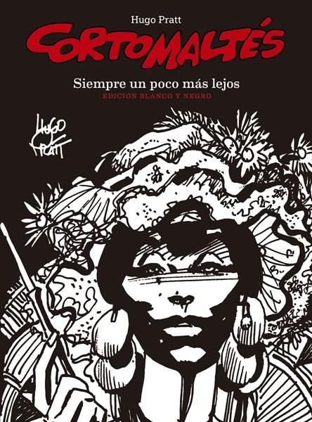 Comic Corto Maltes 3. Siempre Un Poco Mas Lejos (Ed. Blanco Y Negro)