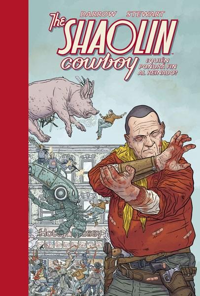 Comic The Shaolin Cowboy 03. ¿Quien Pondra Fin Al Reinado?