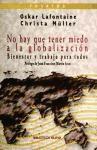 Papel No Hay Que Tener Miedo A La Globalizacion