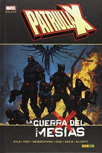 Comic Patrulla-X: La Guerra Del Mesías (Marvel Deluxe)