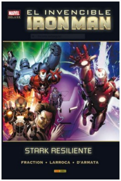 Comic Invencible Iron Man 04. Stark Resiliente  (Marvel Deluxe)