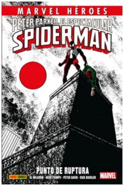 Comic Cmh 74:  Peter Parker, El Espectacular Spiderman: Punto De Ruptura