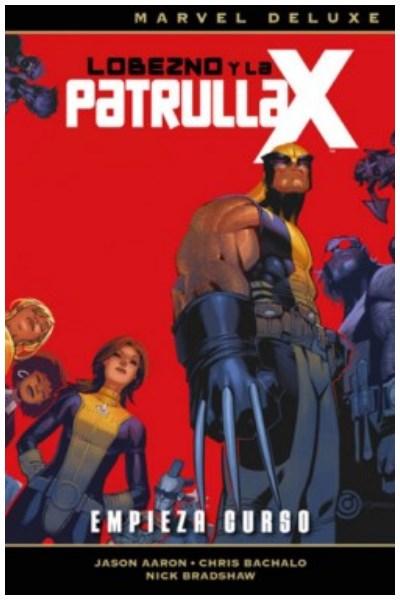 Comic Lobezno Y La Patrulla-X Nº 01: Empieza Curso (Marvel Deluxe)