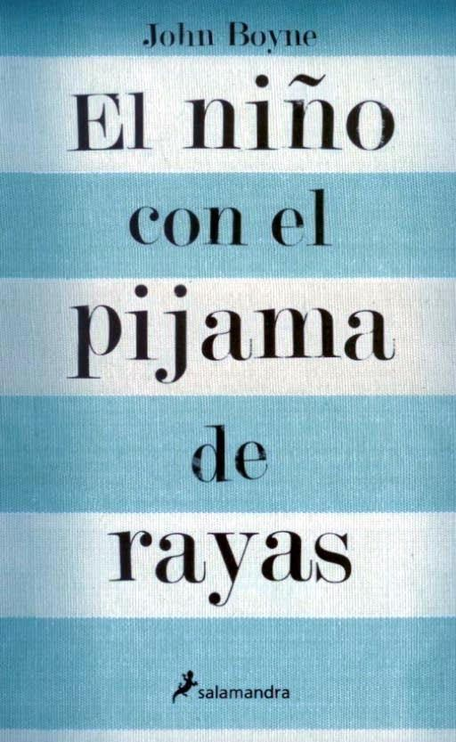 Papel Ni?O Con El Pijama De Rayas, El (22 Ed.)
