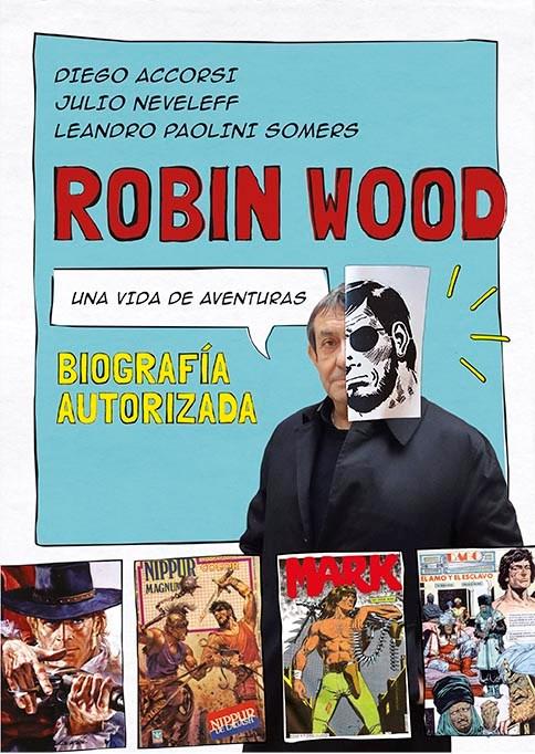 Libro Robin Wood: Una Vida De Aventuras