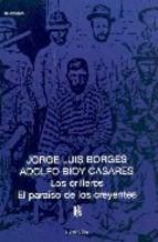 Papel Orilleros, Los/ El Paraiso De Los Creyentes