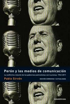 Papel Peron Y Los Medios De Comunicacion