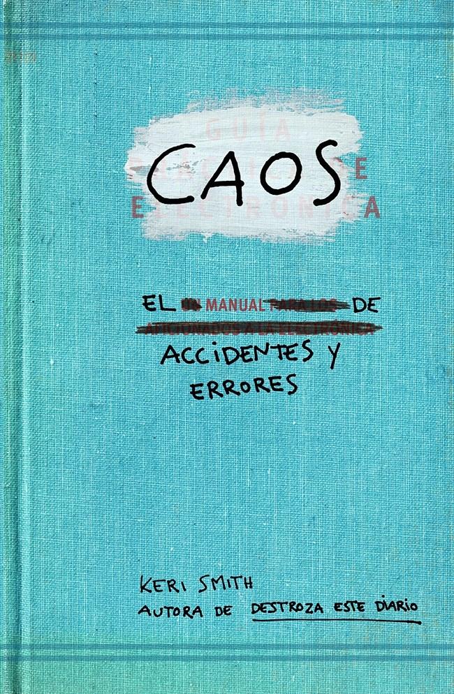Papel Caos Manual De Accidentes Y Errores, El