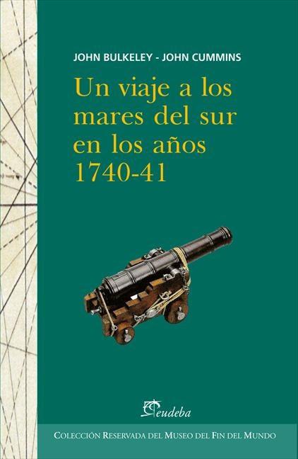 Editorial Eudeba | Un viaje a los mares del sur en los años 1740 ...