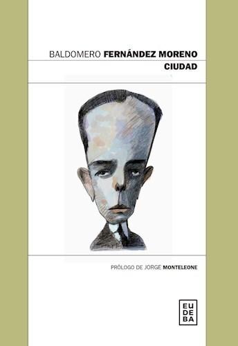 Editorial Eudeba   Ciudad por Fernández Moreno, Baldomero - 9789502329222