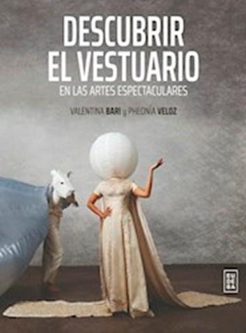 Editorial Eudeba | Descubrir el vestuario por Bari, Valentina - 9789502331621