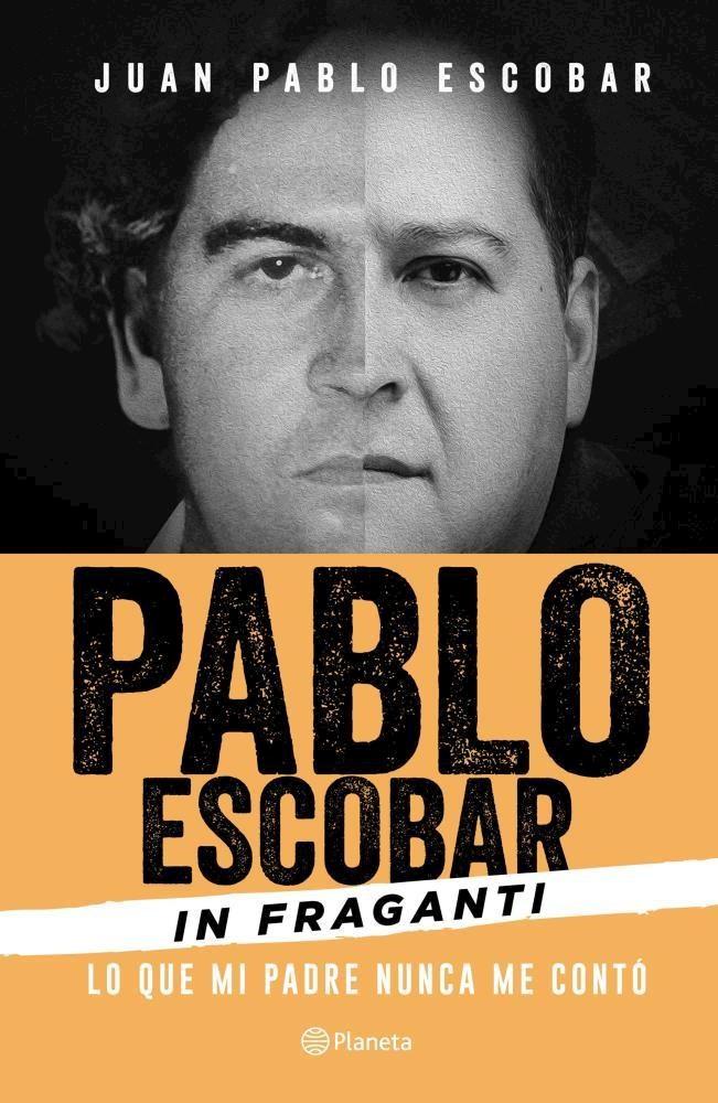 Papel Pablo Escobar In Fraganti