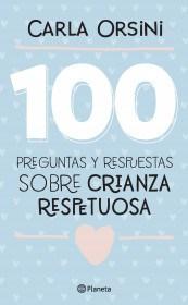 Papel 100 Preguntas Y Respuestas Sobre Crianza Respetuos