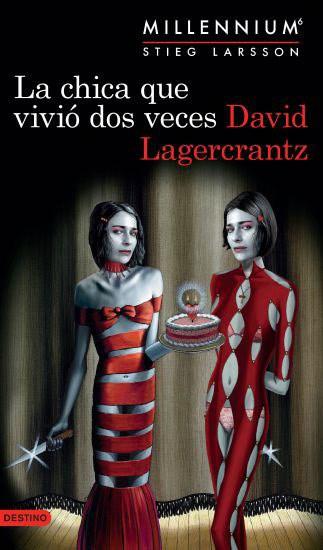 Papel Chica Que Vivio Dos Veces, La (Serie Millennium 6)