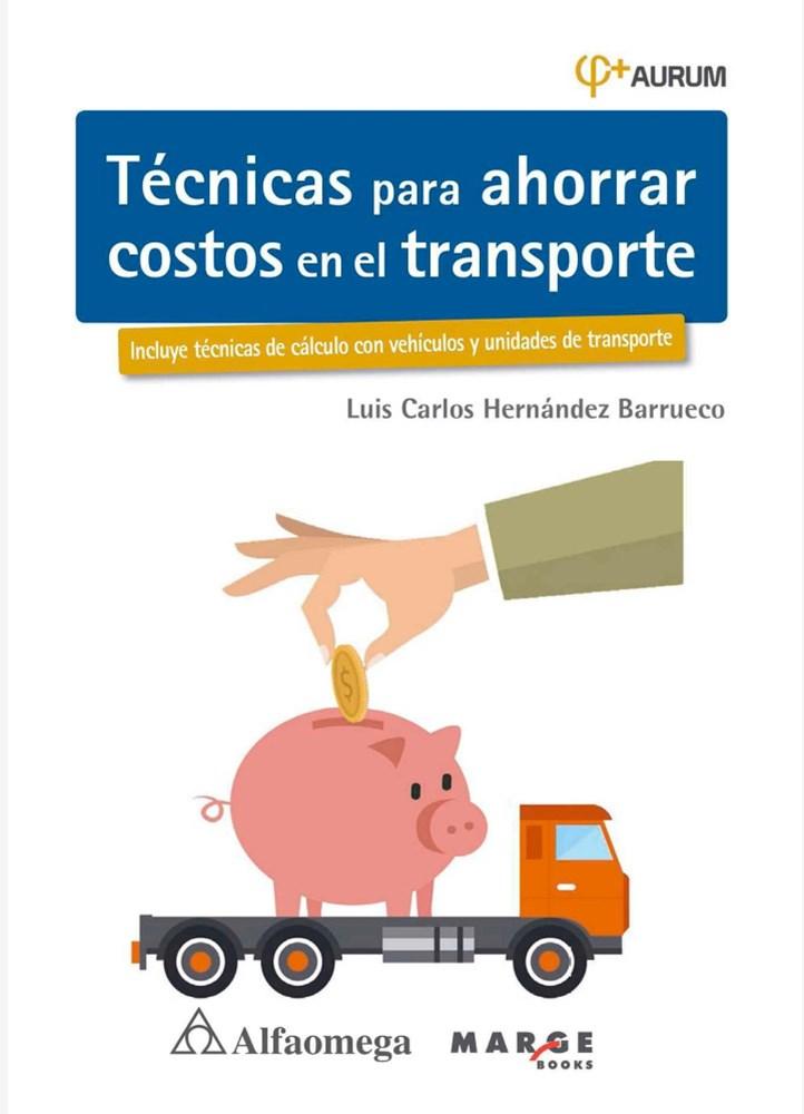 Papel Técnicas Para Ahorrar Costos En El Transporte
