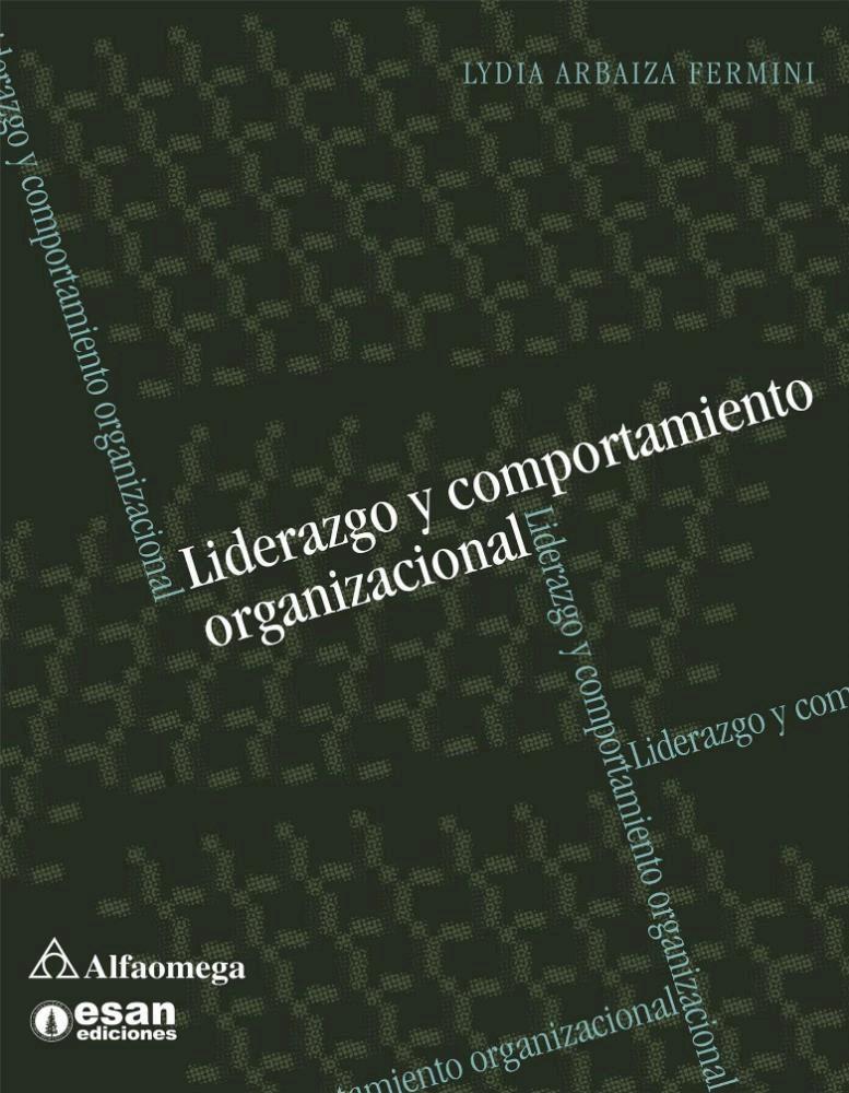 Papel Liderazgo Y Comportamiento Organizacional