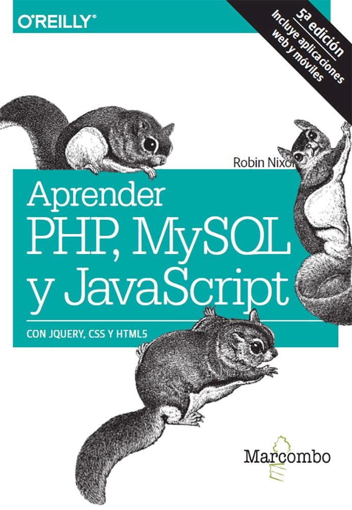 Papel Aprender Php, Mysql Y Javascript Con Jquery, Css Y Html5