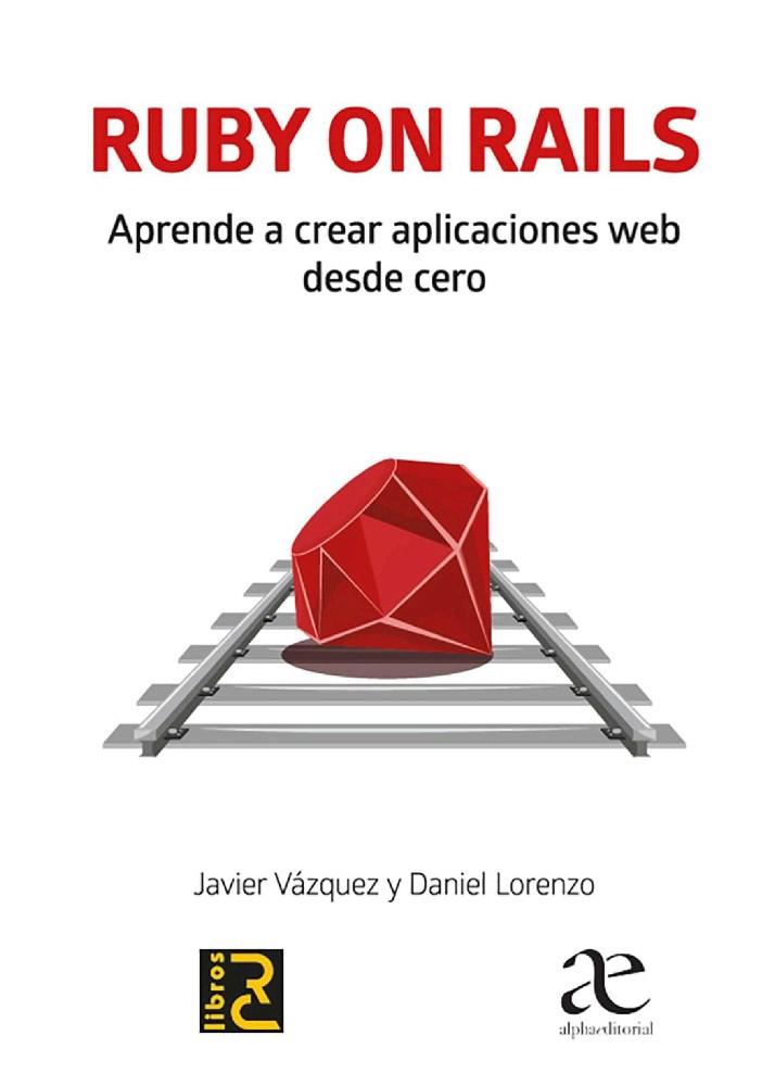 Papel Ruby On Rails Aprende A Crear Aplicaciones Web Desde Cero