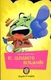 Papel El Gusanito Benjamin. Colección Cuentos Del Jardín