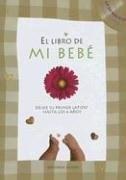 Papel El Libro De Mi Bebe - Desde Su Primer Latido Hasta Los 6 Años -