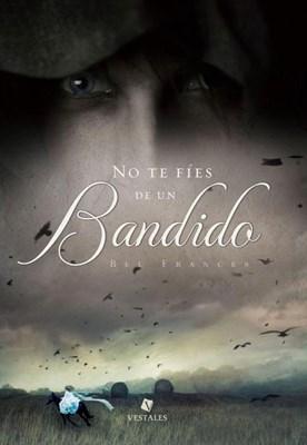 Papel No Te Fíes De Un Bandido - (Bolsillo)