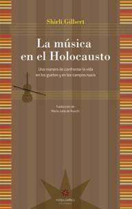 Papel Musica En El Holocausto, La -Una Manera De Confrontar La Vid