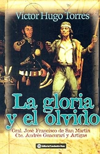 Papel Gloria Y El Olvido, La