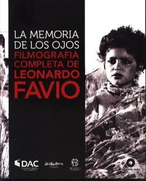 Papel Memoria De Los Ojos, La. Filmografia Completa De Leonardo Fa