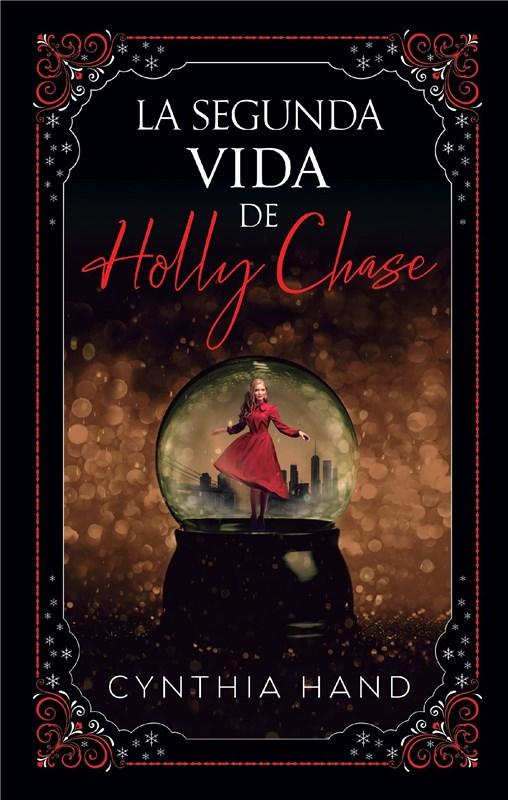 E-book La Segunda Vida De Holly Chase