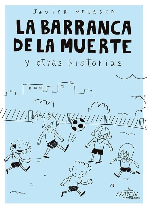 Comic La Barranca De La Muerte Y Otras Historias