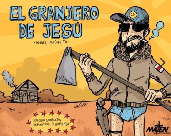 Comic El Granjero De Jesú. Edición Completa, Definitiva Y Ampliada