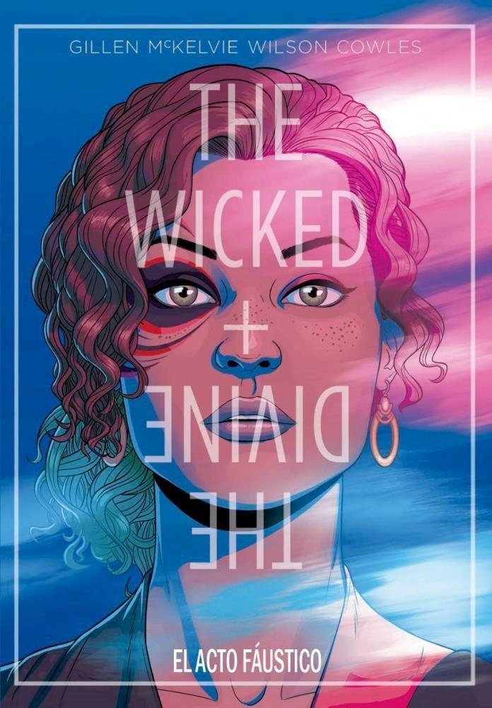 Comic The Wicked + The Divine: El Acto Faústico