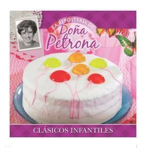 Papel Doña Petrona Coleccion Reposteria - 14/Clasicos Infantiles