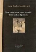 Papel Siete Ensayos De Interpretacion De La Realidad Peruana