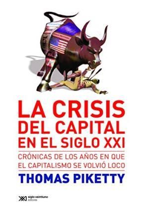Papel Crisis En El Capital En El Siglo Xxi, La