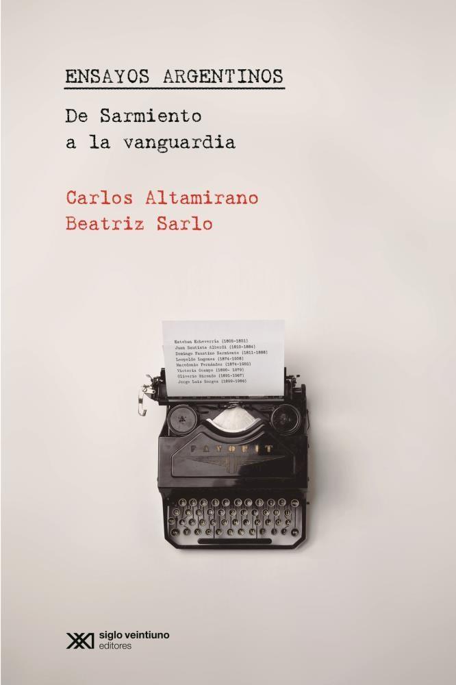 Papel Ensayos Argentinos De Sarmiento A La Vanguardia