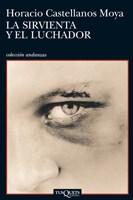 Papel Sirvienta Y El Luchador, La