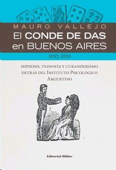 Papel Conde De Das En Buenos Aires, El. Hipnosis, Teosofia Y Curan