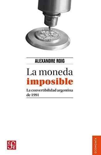 Papel Moneda Imposible, La