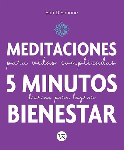 """Papel Meditaciones Para Vidas Complicadas:  5 Minutos Diarios Para Lograr Bienestar"""""""