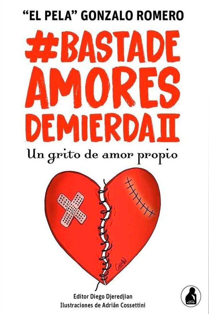 Papel Basta De Amores De Mierda Ii